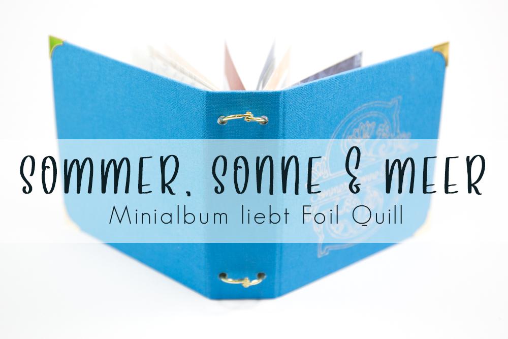 Minialbum mit Foil Quill